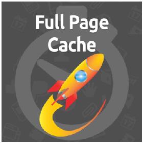 Full Page Cache : module Magento de cache élaboré pour rendre un site e-commerce plus rapide et performant